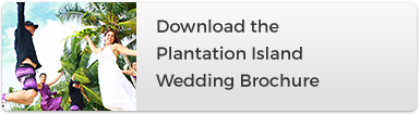 Plantation Island Resort - Download Wedding Brochure